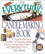 The Everything Candlemaking Book 0 9781580626231 1580626238