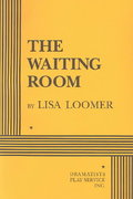The Waiting Room 1st Edition 9780822215943 0822215942