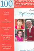 100 Questions  &  Answers About Epilepsy 1st edition 9780763733018 0763733016