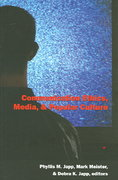 Communication Ethics, Media, and Popular Culture 0 9780820471198 0820471194