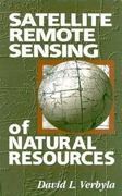 Satellite Remote Sensing of Natural Resources 0 9781566701075 1566701074