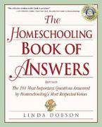 The Homeschooling Book of Answers 2nd edition 9780761535706 0761535705