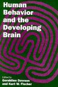 Human Behavior and the Developing Brain 1st edition 9780898620924 0898620929