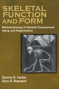 Skeletal Function and Form 1st Edition 9780521714754 0521714753