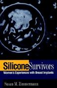 Silicone Survivors 1st edition 9781566396127 1566396123