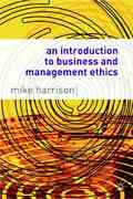 An Introduction to Business and Management Ethics 0 9781403900166 1403900167