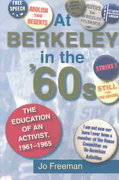At Berkeley in the Sixties 0 9780253216229 0253216222