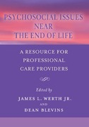 Psychosocial Issues near the End of Life 1st edition 9781591472360 1591472369