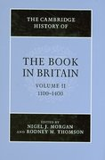 The Cambridge History of the Book in Britain, 1100-1400 0 9780521782180 052178218X