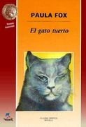 El Gato Tuerto 2nd edition 9788427931756 8427931751