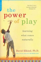 The Power of Play 1st Edition 9780738211107 0738211109