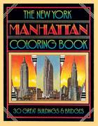 The New York City Manhattan Coloring Book 2nd edition 9780615174549 061517454X