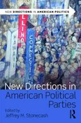 New Directions in American Political Parties 0 9780415805247 0415805244