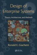 Design of Enterprise Systems 1st edition 9781439818237 1439818231