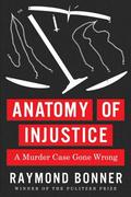 Anatomy of Injustice 1st Edition 9780307700216 0307700216