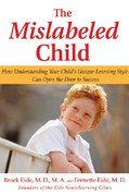 The Mislabeled Child 1st Edition 9781401302252 1401302254
