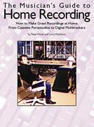 The Musician's Guide to Home Recording 0 9780825613784 0825613787