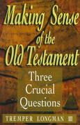 Making Sense of the Old Testament 0 9780801058288 0801058287
