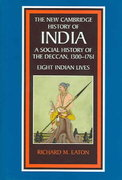 A Social History of the Deccan, 1300-1761 0 9780521254847 0521254841