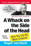 A Whack on the Side of the Head 25th Edition 9780446404662 0446404667