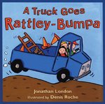 A Truck Goes Rattley-Bumpa 1st edition 9780805072334 0805072330