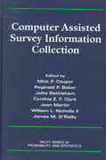 Computer Assisted Survey Information Collection 1st edition 9780471178484 0471178489