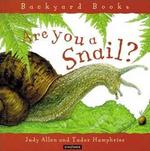 Are You a Snail? 0 9780753456040 0753456044