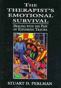 The Therapist's Emotional Survival 1st Edition 9780765701756 0765701758