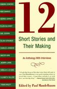 12 Short Stories and Their Making 0 9780892553129 089255312X