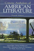 Concise Anthology of American Literature 4th edition 9780133732917 0133732916