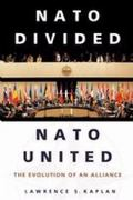 NATO Divided, NATO United 1st Edition 9780275983772 0275983773