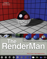 The RenderMan Shading Language Guide 1st edition 9781598636598 1598636596