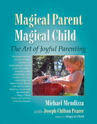 Magical Parent Magical Child 0 9781556434976 1556434979