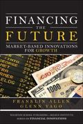 Financing the Future 1st edition 9780137011278 013701127X