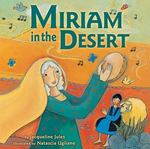 Miriam in the Desert 0 9780761344940 0761344942