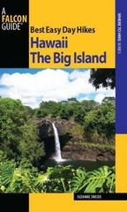 Best Easy Day Hikes Hawaii: the Big Island 1st edition 9780762743490 0762743492