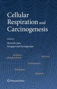 Cellular Respiration and Carcinogenesis 1st edition 9781934115077 193411507X