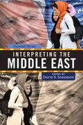 Interpreting the Middle East 1st edition 9780813344409 0813344409