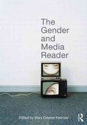 The Gender and Media Reader 1st Edition 9780415993463 0415993466