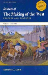 Making of the West Concise 3e V1 & Sources of The Making of the West 3e V1 3rd edition 9780312621100 0312621108
