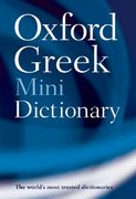 Oxford Greek Mini Dictionary 2nd edition 9780199234240 0199234248