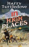 In High Places 1st edition 9780765346278 0765346273