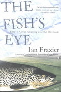 The Fish's Eye 1st Edition 9780312421694 0312421699