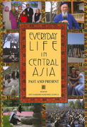 Everyday Life in Central Asia 0 9780253219046 0253219043