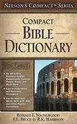 Compact Bible Dictionary 0 9780785252450 0785252452