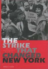 The Strike That Changed New York 1st Edition 9780300130706 0300130708