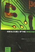 Ideologies of the Internet 0 9781572735989 1572735988