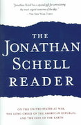 The Jonathan Schell Reader 0 9781560254072 1560254076