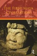 The First Maya Civilization 1st Edition 9780203839133 0203839137