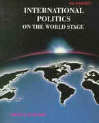 International Politics on the World Stage 6th edition 9780697327406 069732740X